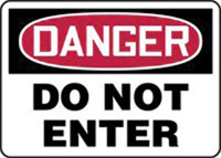 "Accuform Signs� 10"" X 14"" Red, Black And White Plastic Admittance And Exit Sign ""Danger Do Not Enter"""