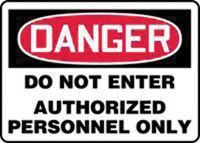 "Accuform Signs� 10"" X 14"" Red, Black And White Plastic Admittance And Exit Sign ""Danger Do Not Enter Authorized Personnel Only """