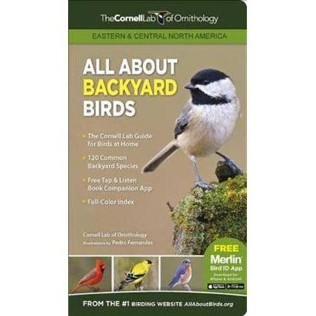 All About Backyard Birds Easten & Central N.A.