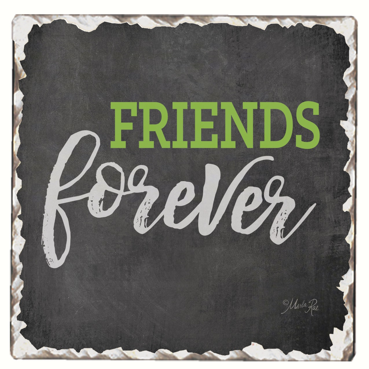 Friends Forever Single Tumbled Tile Coaster