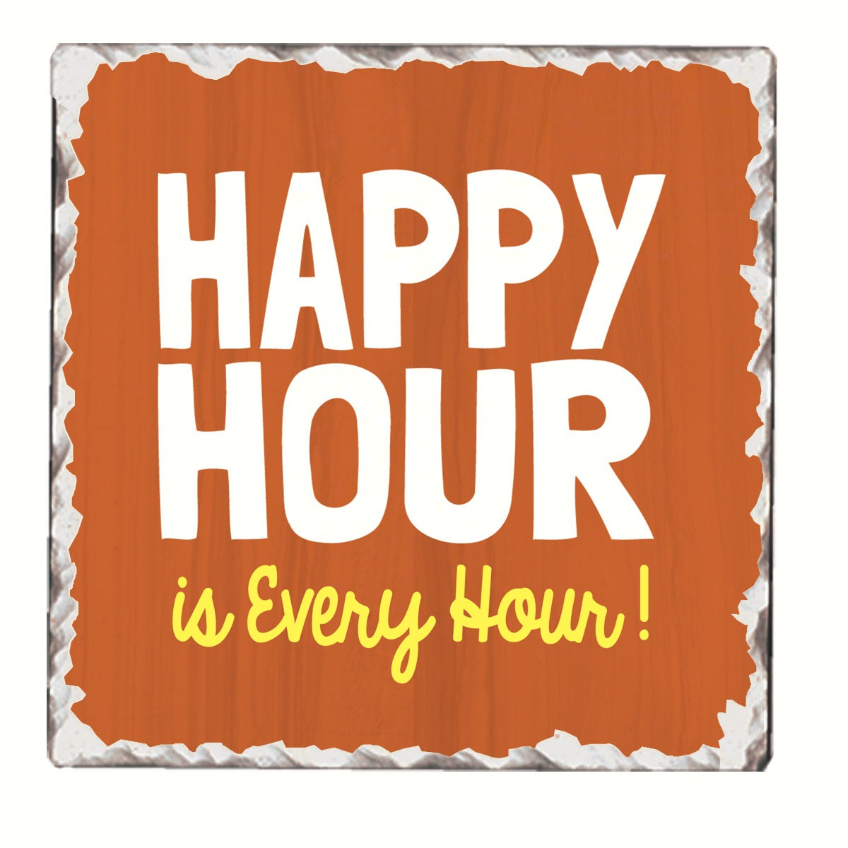 Happy Hour Single Tumbled Tile Coaster