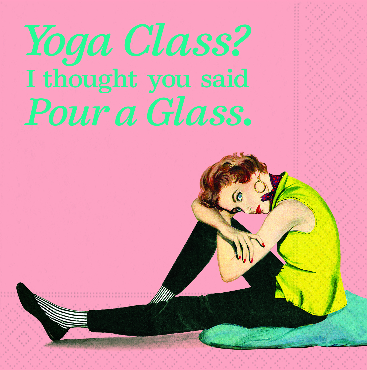 Yoga Class Pour A Glass Cocktail Napkins