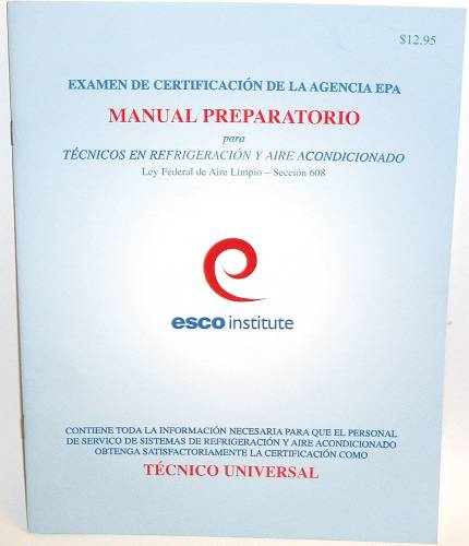 HVAC EPA 608 CERTIFICATION  PREPARATORY MANUAL (SPANISH)