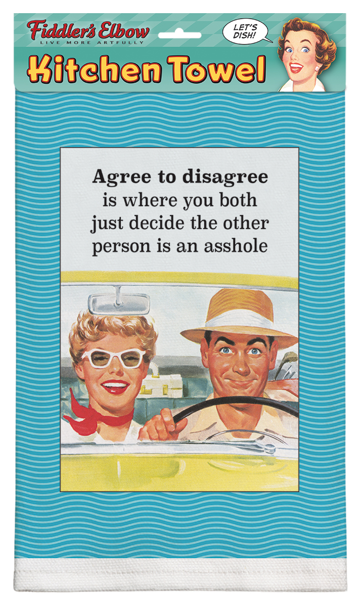 Agree to Disagree Towel