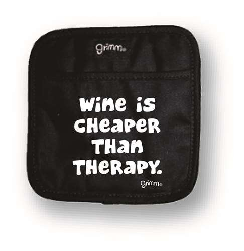 Pot Holder Wine is Cheaper than Therapy
