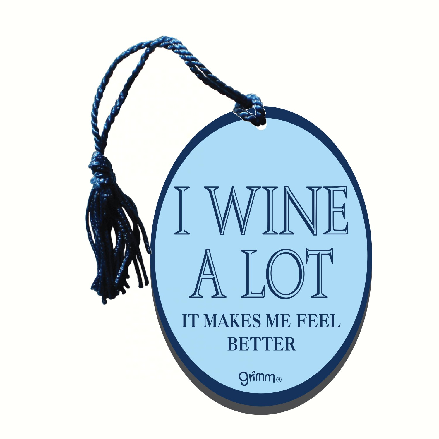 Bottle Gift Tag/Magnet, I wine a lot it makes me feel better