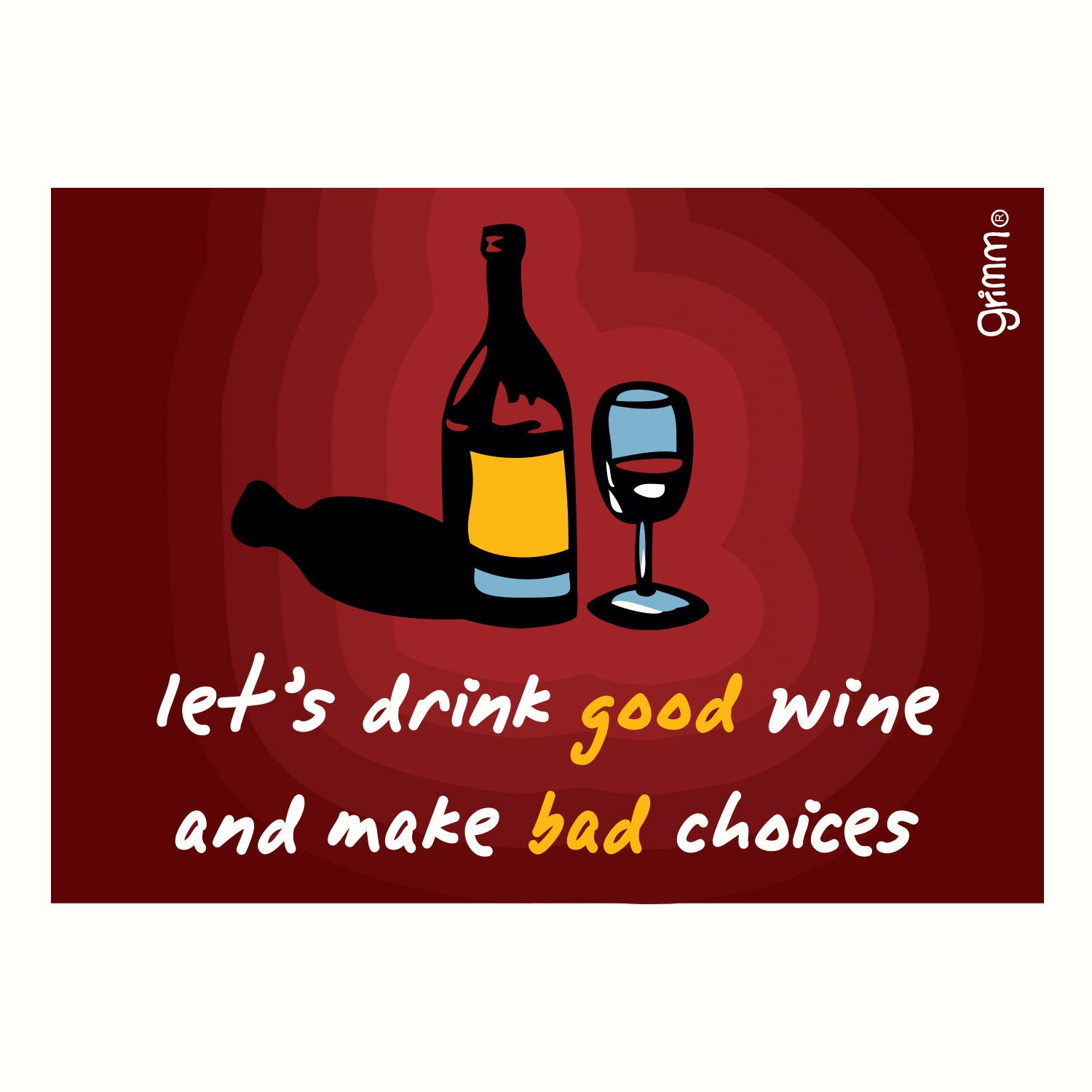 Magnet, Humorous Saying, Let's Drink Good Wine and Make Bad Choices