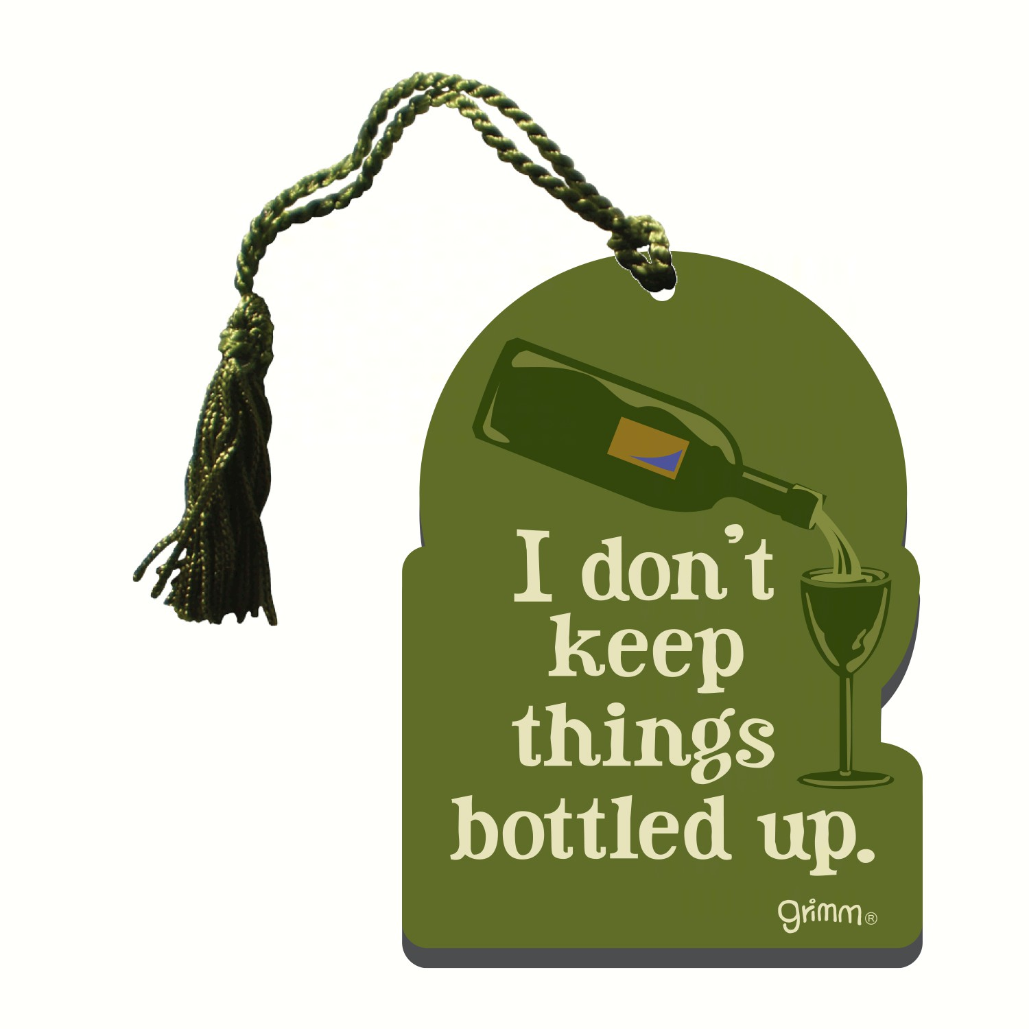 Bottle Gift Tag/Magnet, I don't keep things bottled up