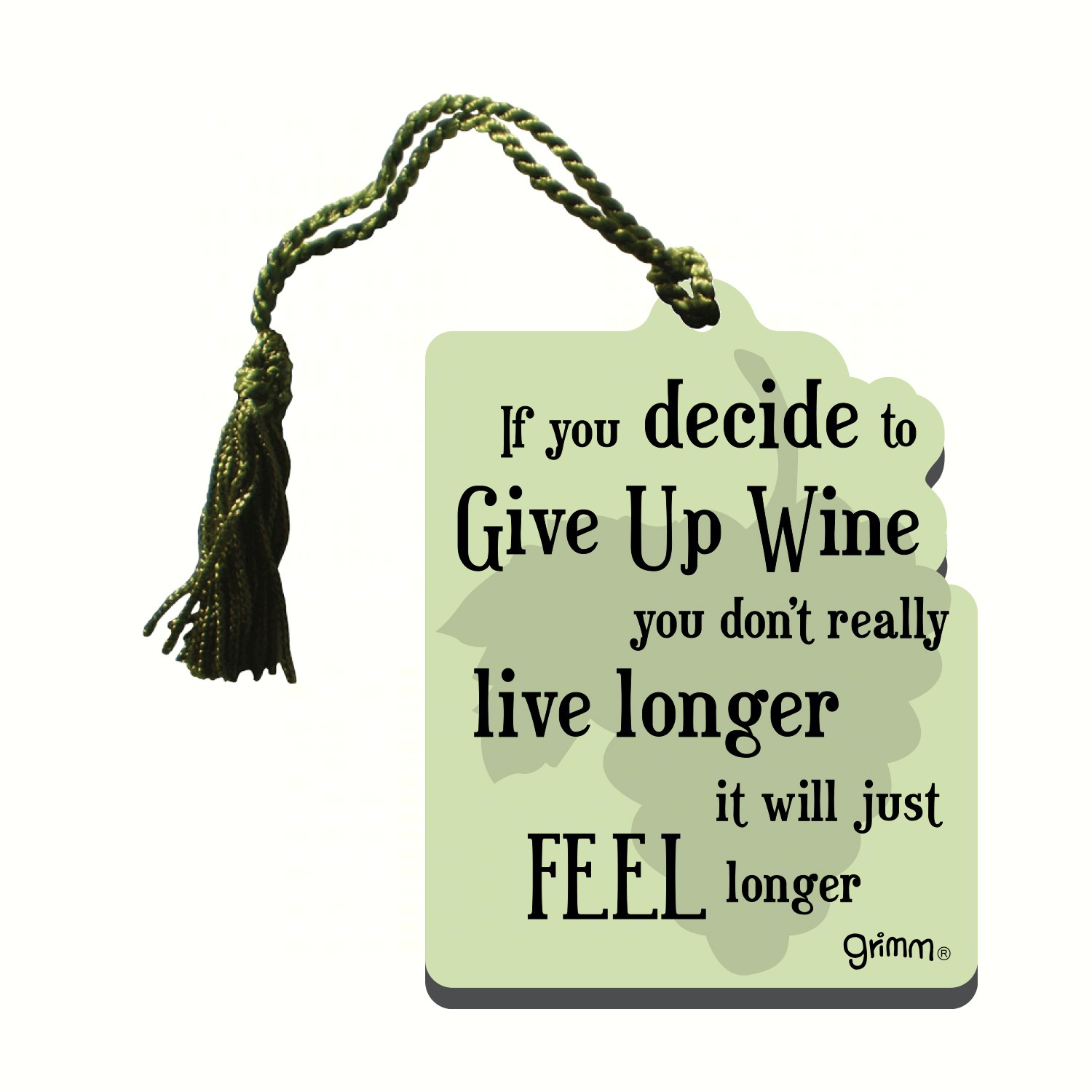 Bottle Gift Tag/Magnet, If you decide to give up wine you don't really