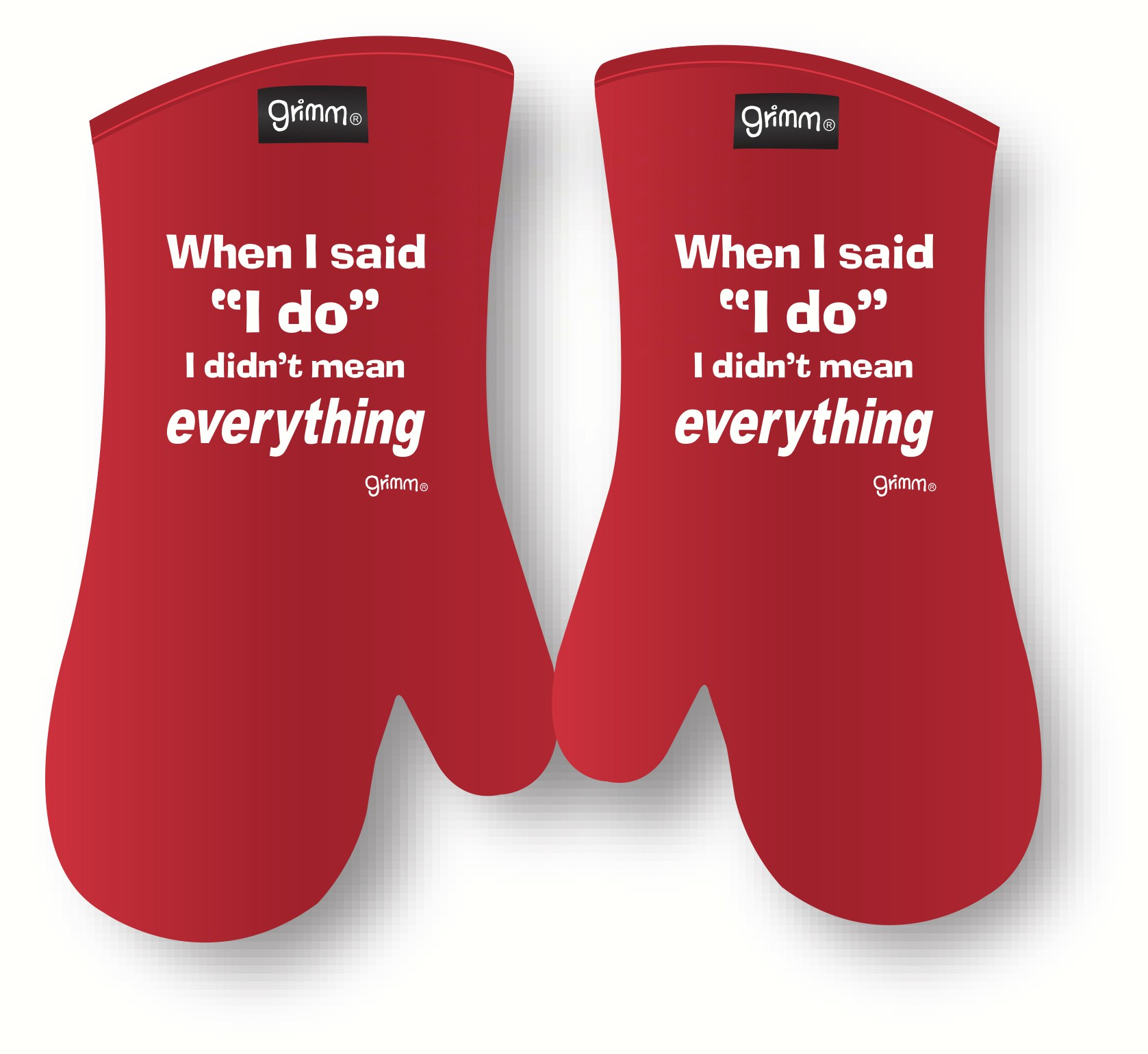 When I said I do I didn't mean everything Oven Mitt