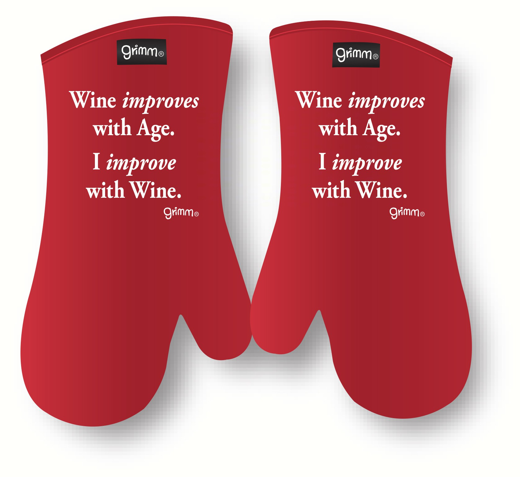 Wine improves with Age. I  improve with Wine Oven  Mitt