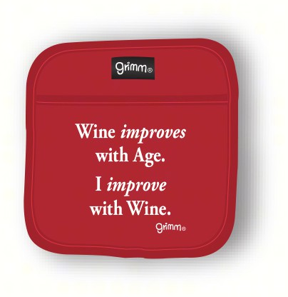 Wine improves with Age. I improve with Wine Pot Holder