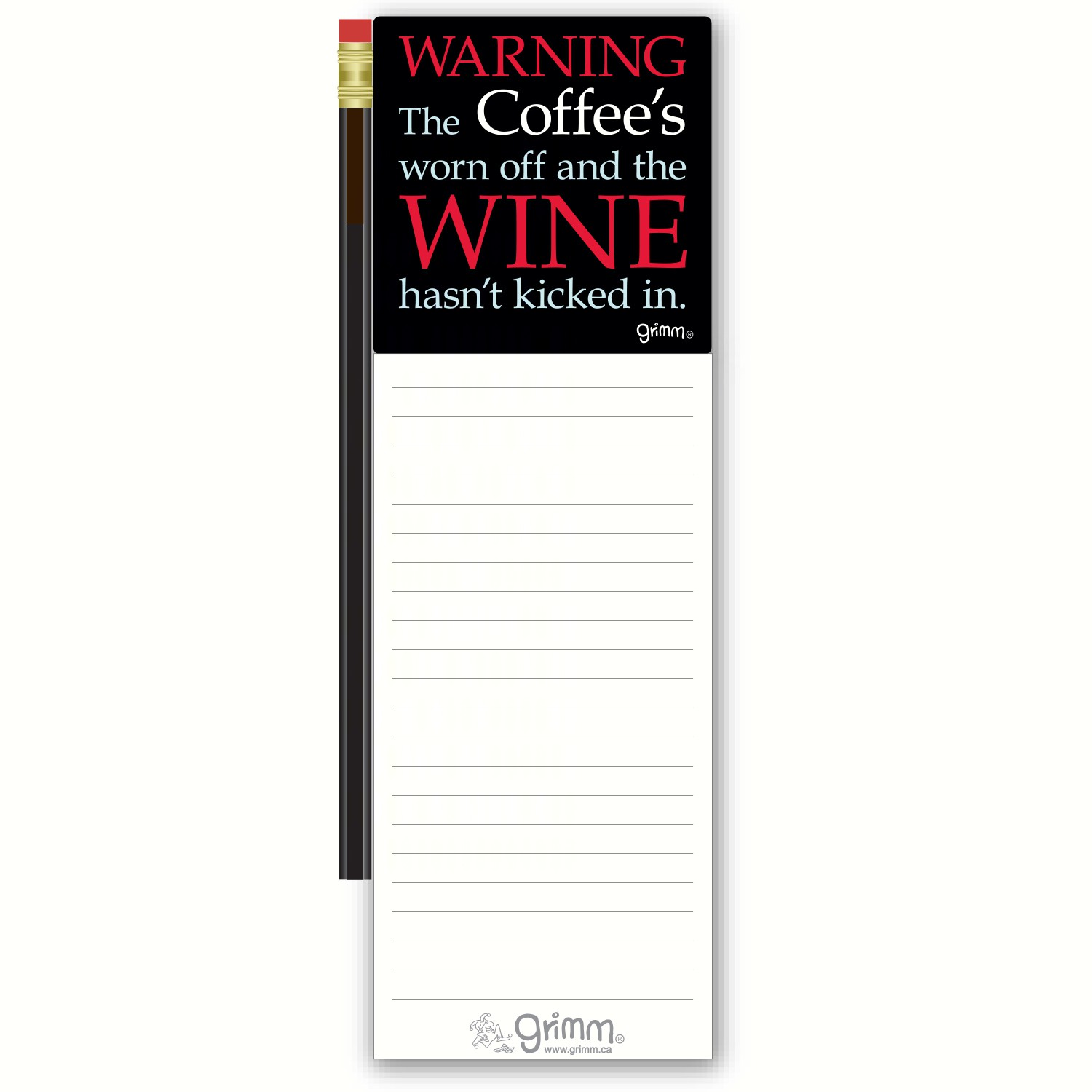 Magnetic Note Pad with Pencil: Warning: the coffee's worn off and the wine hasn't kicked in