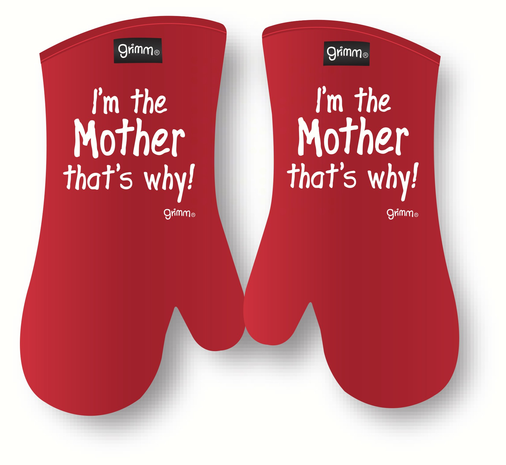 I'm the mother that's why Oven Mitt
