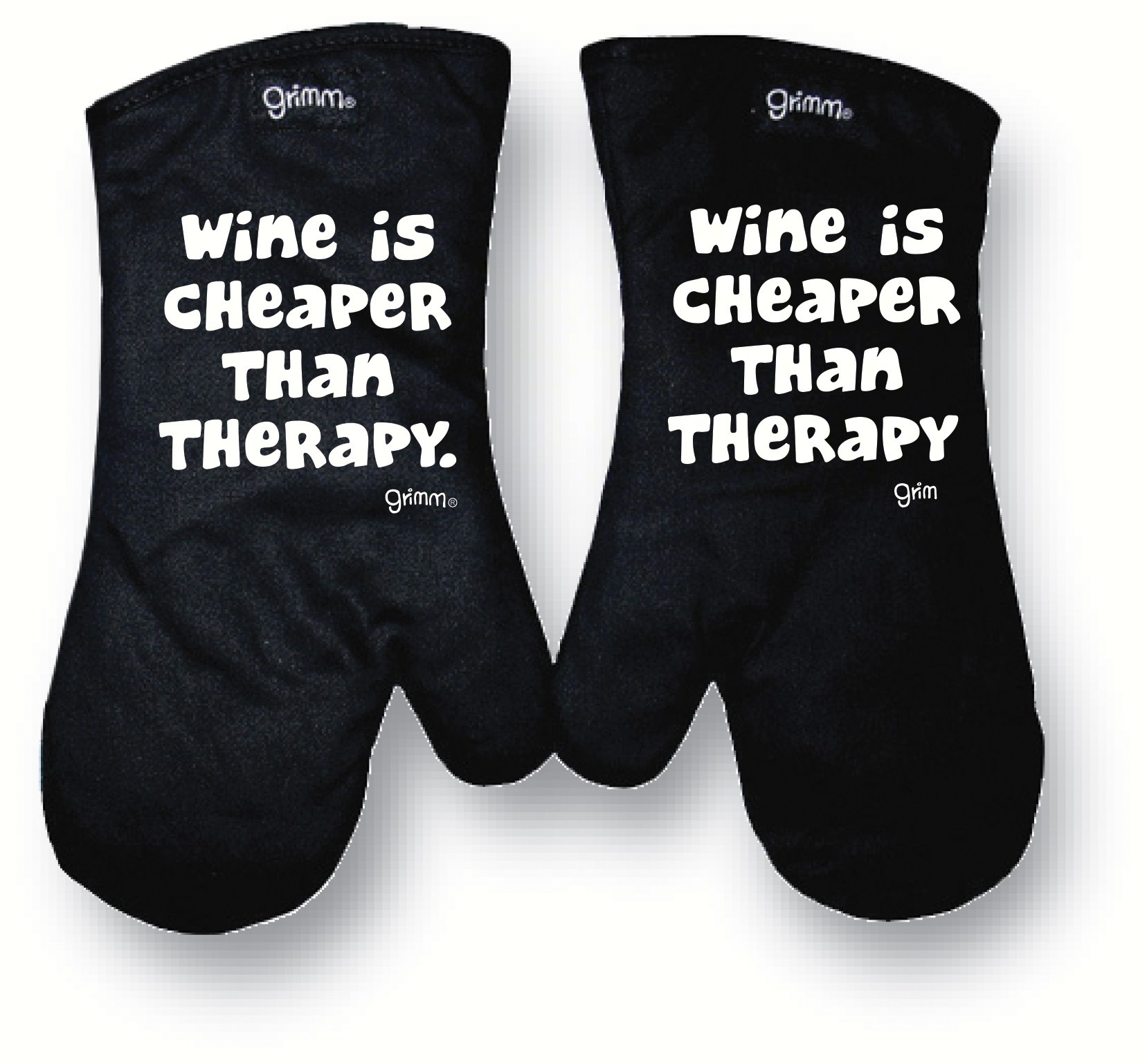 Wine is cheaper than therapy Oven Mitt