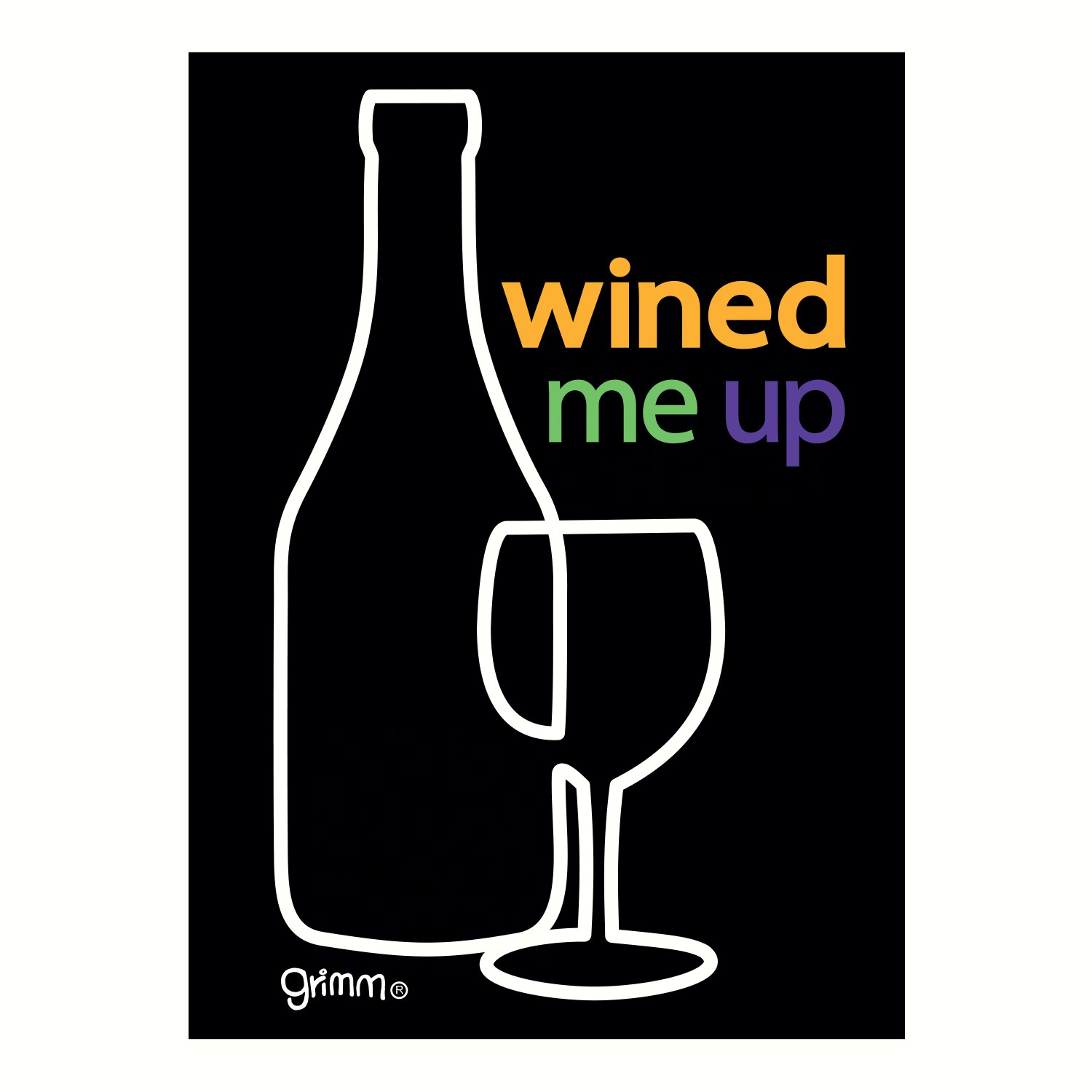 Magnet, Humorous Saying, Wined Me