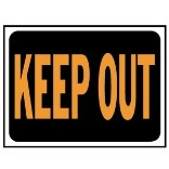 3010 9X12 KEEP OUT PLAS SIGN