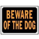 3002 9X12 BEWARE/DOG PLASTIC SIGN