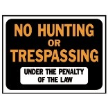 3011 9X12 NO HUNT/TRES SIGN