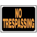 3014 9X12 NO TRESPASSING SIGN