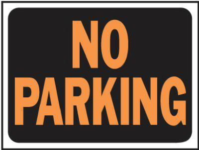 3012 9X12 NO PARKING PLAS SIGN