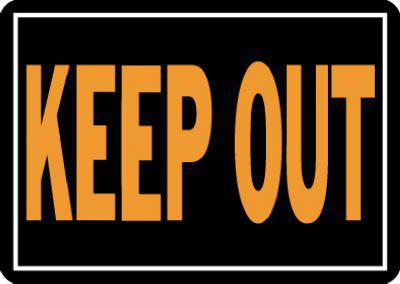 10X14 Keep Out Aluminum Sign