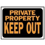 3016 9X12 PP KEEPOUT PLAS SIGN