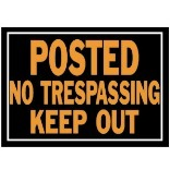 813 10X14 POSTED/KEEP OUT SIGN