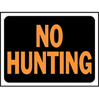 SIGN NO HUNTING 9X12IN PLAST