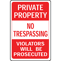 SIGN PRIVATE PROPERTY NO TRES