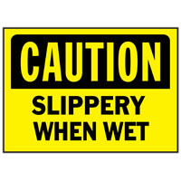 Hy-Ko 566 Weather Resistant Sign, SLIPPERY WHEN WET