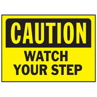 Hy-Ko 567 Weather Resistant Sign, CAUTION / WATCH YOUR STEP