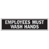Hy-Ko 443 Princess Sign, EMPLOYEES MUST WASH HANDS, 8-1/2 in W