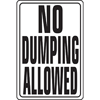 Hy-Ko HW Heavy Duty Highway Sign, No Dumping Allowed, 12 in W x 18 in L