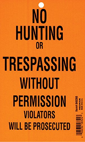 4.25X7 NO HUNTING / TRESSPASSING PAD 100PK (4-1/4 in. x 7 in. Orange No Hunting or Trespassing Sign