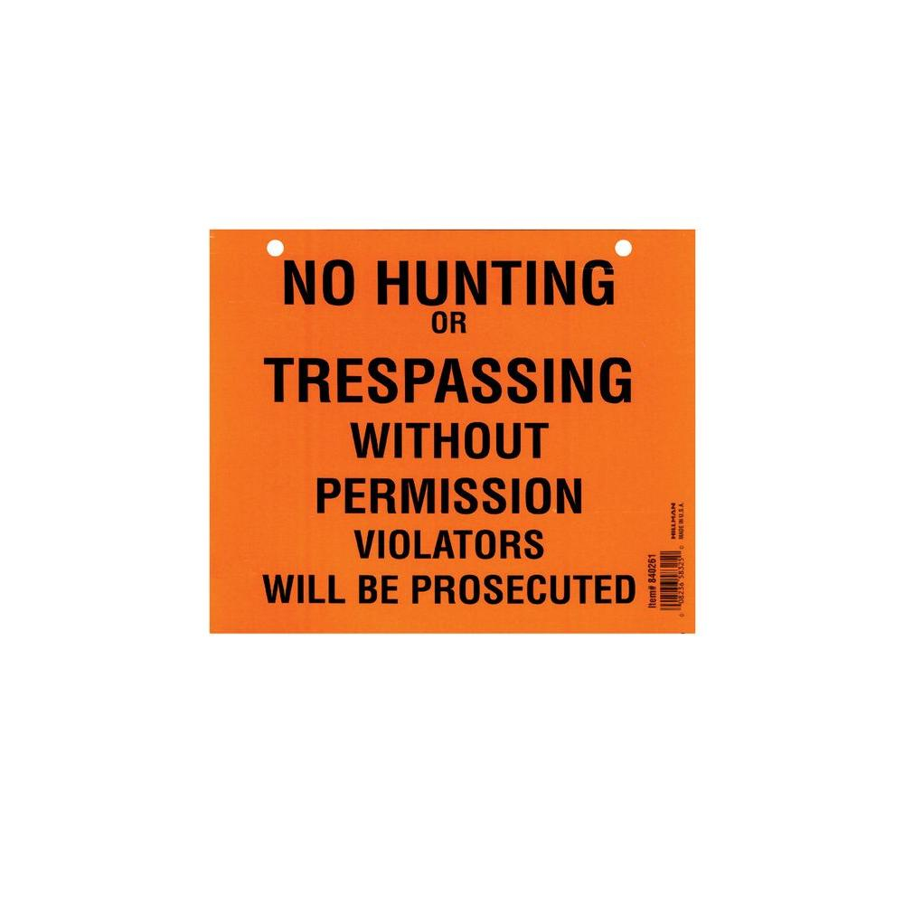 7X8.5 NO HUNTING / TRESSPASSING PAD 50PK (7 in. x 8-1/2 in. Plastic No Hunting/Trespassing Sign)