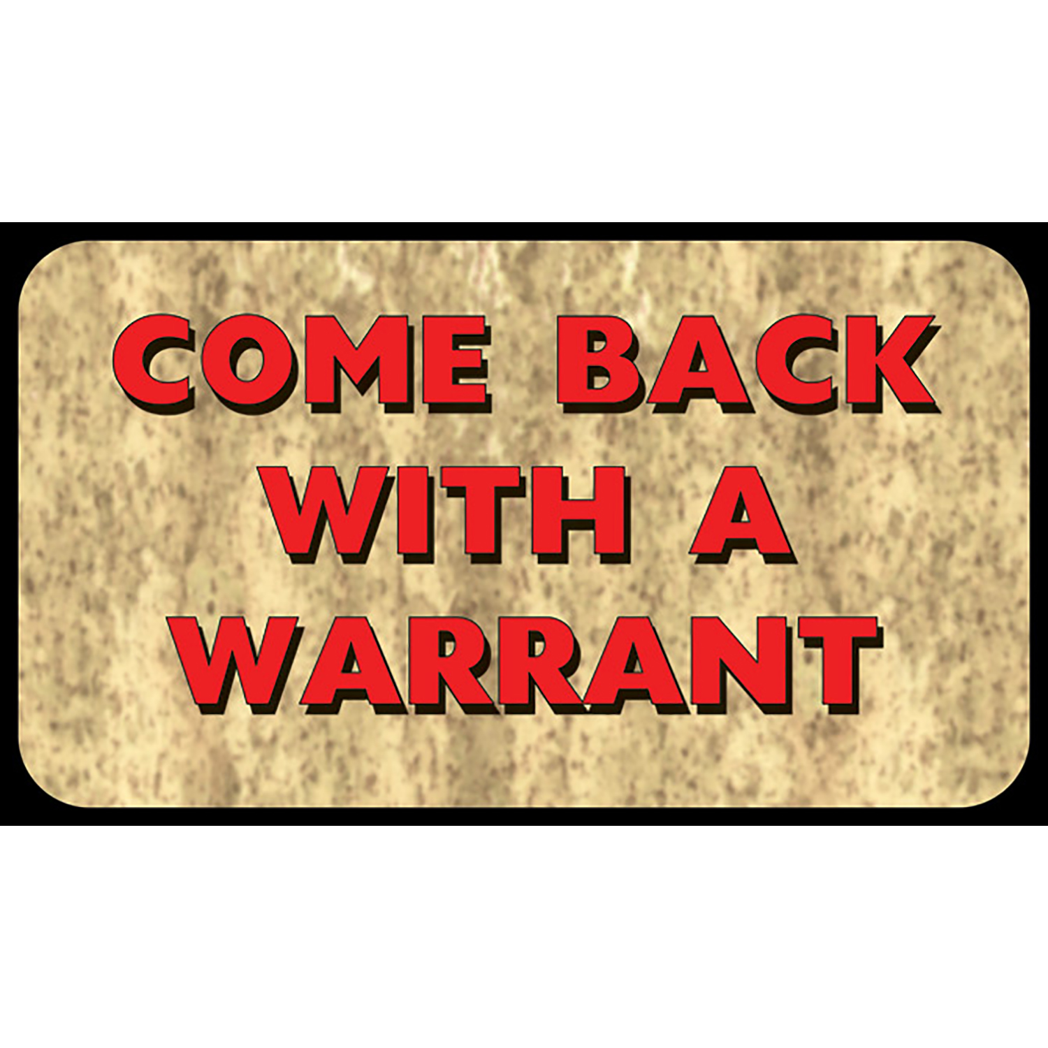River's Edge Come Back With Warrant Door Mat