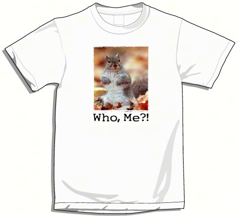 "XXLarge ""Who Me?"" T-Shirt"