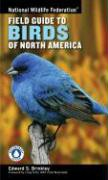 National Wildlife Federation Field Guide to Birds of N.A.