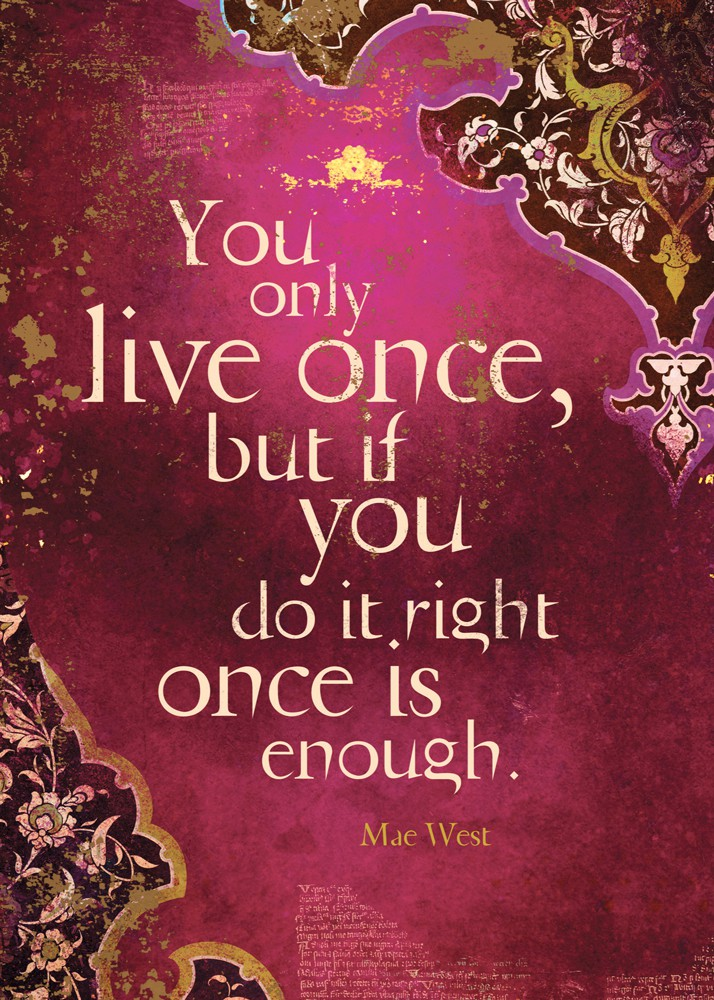 You Only Live Once Birthday