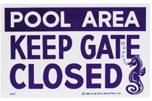 "POOL SIGN KEEP GATE CLOSED 12"" X 18"", PLASTIC"