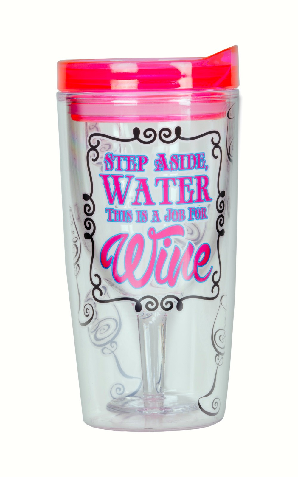 Step Aside Water This is a Job For Wine Insulated Wine Tumbler 10 oz