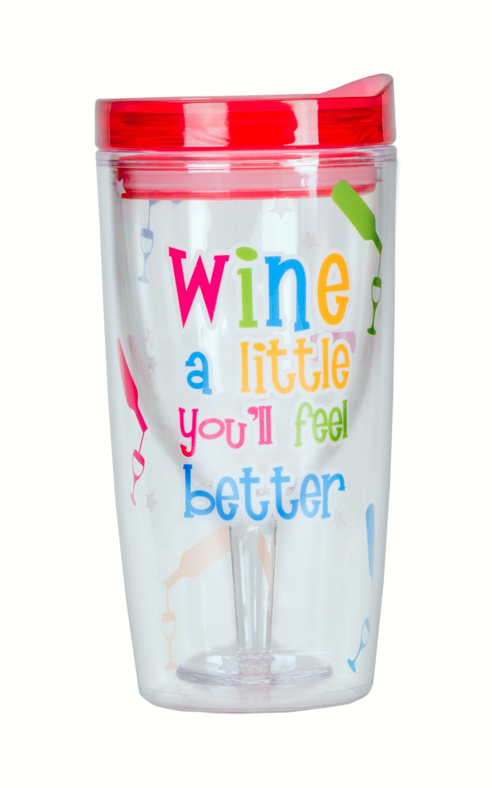 Wine a Little You'll Feel Better Insulated Wine Tumbler 10 oz