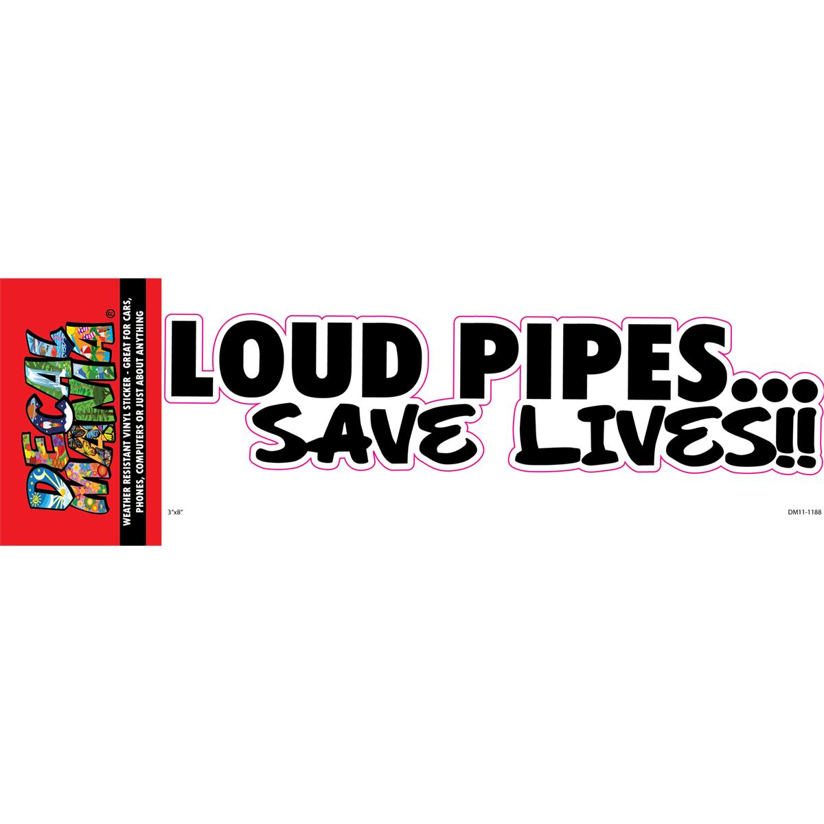 DecalMania - Loud Pipes 1PK 8IN