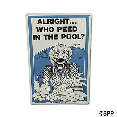 Backyard Sign, Who Peed In The Pool